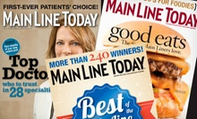 One- or Two-Year Subscription to Main Line Today Magazine (Up to 53% Off)