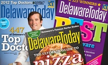 "One- or Two-Year Subscription to ""Delaware Today"" (Up to 53% Off)"