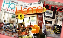 $10 for a Three-Year Subscription to Midwest Home Magazine ($24.95 Value)