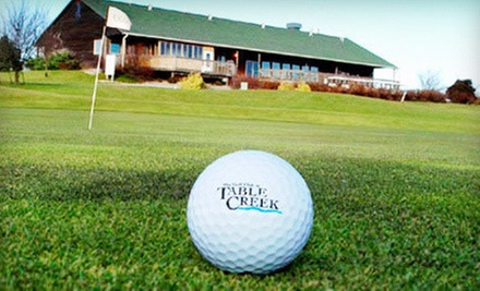 18 Holes of Golf for Two or Four with Range Balls at Table Creek Golf Course (Up to 68% Off)