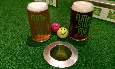 Beer and Mini Golf for Two or Four, or Private Party for Up to 20 at Flatstick Pub (Up to 47% Off)