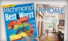 "$14 for a Two-Year Subscription to ""Richmond"" and ""R Home"" Magazines ($26 Value)"