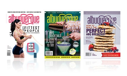 "$18 for a Two One-Year Subscriptions to ""Albuquerque The Magazine"" ($30 Value)"