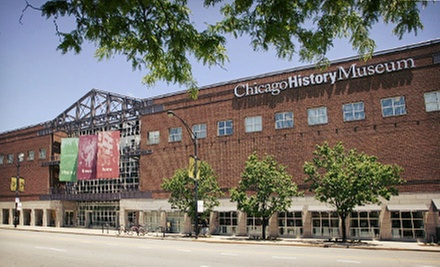Visit for One, Two, or Four to the Chicago History Museum (Half Off)