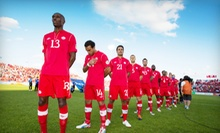 International Soccer Match Between Canada Men's National Team & Costa Rica at Commonwealth Stadium on May 28 (Half Off)
