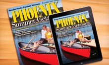$7 for 12 Monthly Issues of _Phoenix Magazine_ ($14.95 Value)