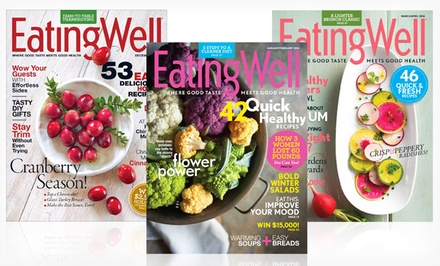 groupon daily deal - 1-Year, 6-Issue Subscription to EatingWell Magazine