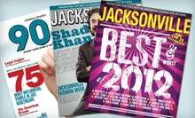 "One- or Two-Year Subscription to ""Jacksonville Magazine"" (Up to 57% Off)"