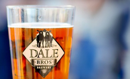 Brewery Tour and Tasting for Two or Four or a Growler at Dale Bros Brewing (Half Off)