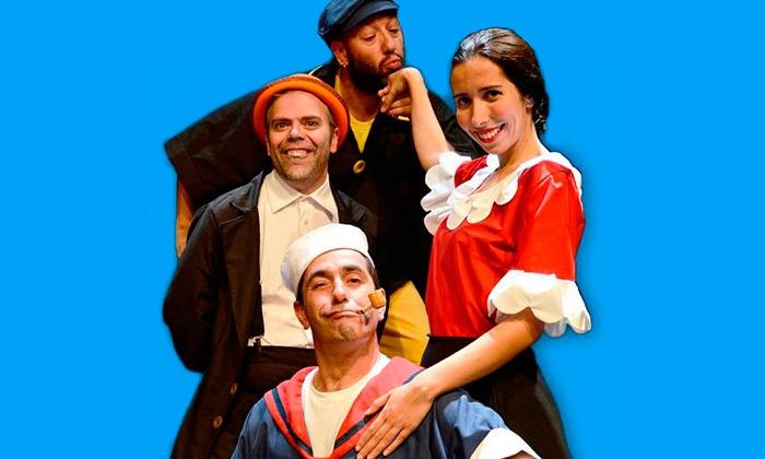 Cena de Eventos — Villaret: bilhete para o espetáculo Popeye O Marinheiro por 4,50€ em vez de 9€