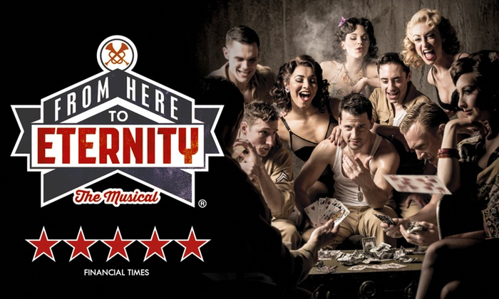 Curated by Groupon Events - Shaftesbury Theatre: From Here to Eternity Ticket from £17.50 (50% Off)