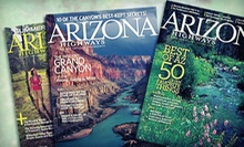 "One- or Two-Year Subscription to ""Arizona Highways"" Magazine (Up to 46% Off)"