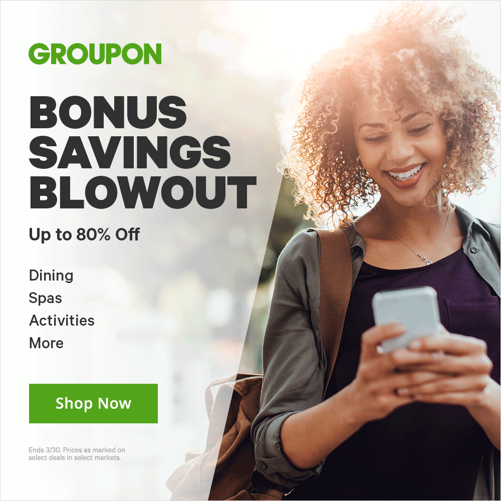 03.29-30 - Bonus Savings Blowout - Up to 80% Off Dining, Spas, & Activities