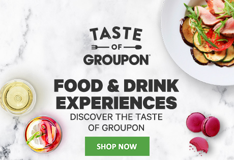 Taste of Groupon - Dining Experiences