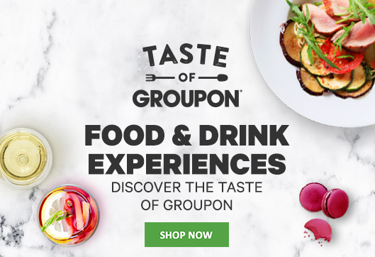 Taste of Groupon - Dining Experiencs
