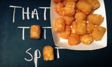 $4 for Two Order of Tots &amp; Two Sauces at That Tot Spot