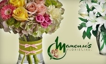 $10 for $20 at Mancuso's Florist, Inc.
