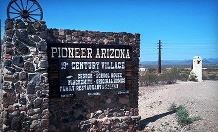$4 for One Admission Ticket at Pioneer Arizona Living History Museum