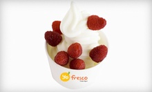 $3 for a 10oz Frozen Yogurt at Yofresco Frozen Yogurt