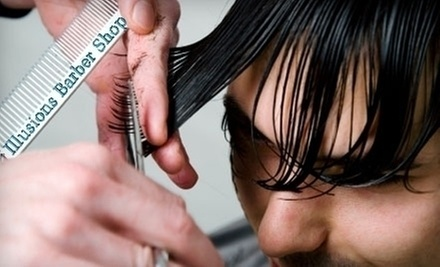 $15 for a Mens Haircut, Shampoo &amp; Style at Illusions Barber Shop