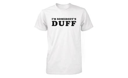 Men's Funny White Graphic T-Shirt - I'm Somebody's DUFF