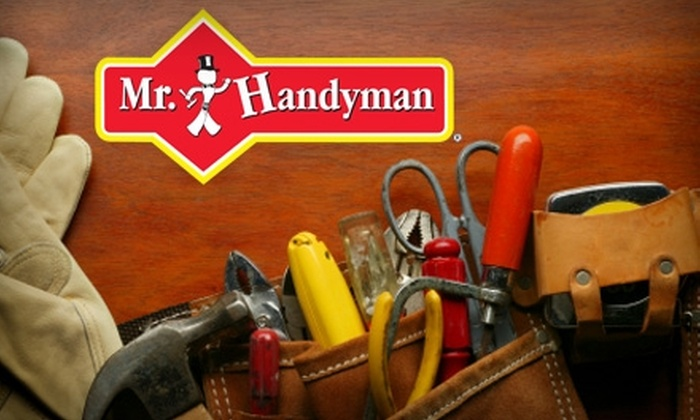 Mr. Handyman - Madison: $64 for One Hour of Services from Mr. Handyman ($128 Value)
