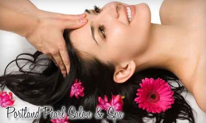 Portland Pearl Salon and Spa - Pearl: $50 for Spa and Salon Package at Portland Pearl Salon & Spa ($120 Value)
