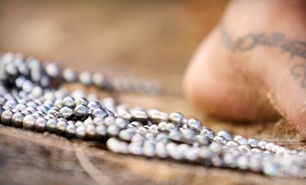 $85 Groupon to Maire-Nui Tahiti Pearls - Maire-Nui Tahiti Pearls in