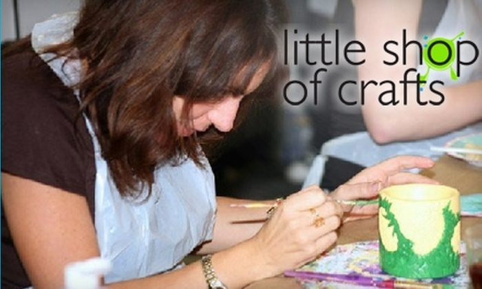 Little Shop of Crafts - Multiple Locations: $15 for $30 of Crafts at Little Shop of Crafts