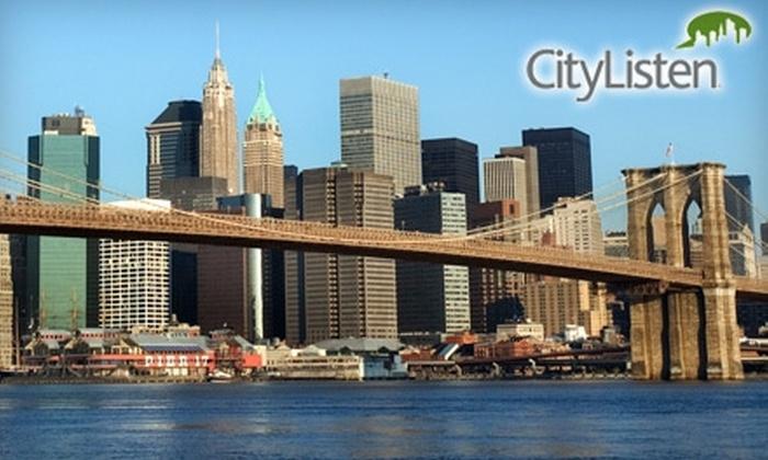 CityListen Audio Tours: $12 for Two Downloadable Audio Tours from CityListen Audio Tours ($25.90 Value)