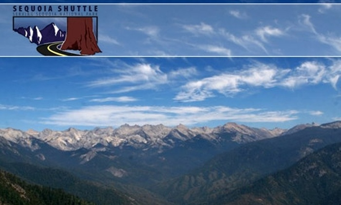 Sequoia Shuttle - Multiple Locations: $7 for 1 Round-Trip Fare and Entry Fee to Sequoia National Park from Sequoia Shuttle ($35 Value)