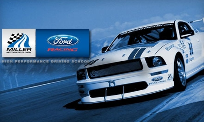 Miller Motorsports Park / Utah Motorsports Campus - Tooele-Grantsville: $150 for a Ford Racing Mustang GT Driving Experience, Go-Kart Session, and Museum Tour at Miller Motorsports Park ($340 Value)