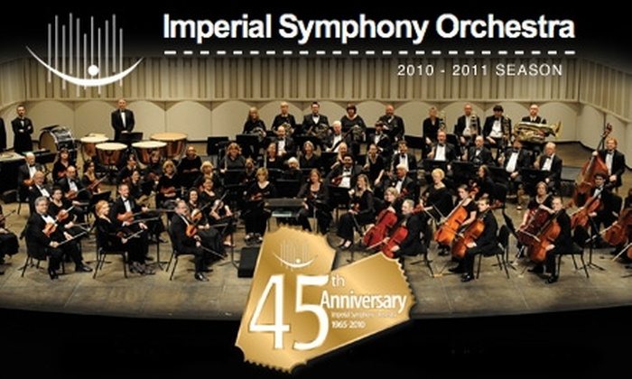 Imperial Symphony Orchestra - Downtown: $65 for One Adult Gold Season Series Subscription Package to the Imperial Symphony Orchestra ($130 Value)