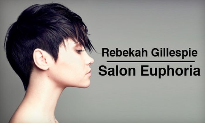 Rebekah Gillespie at Salon Euphoria - Augustana: $45 for $95 Worth of Salon Services from Rebekah Gillespie at Salon Euphoria
