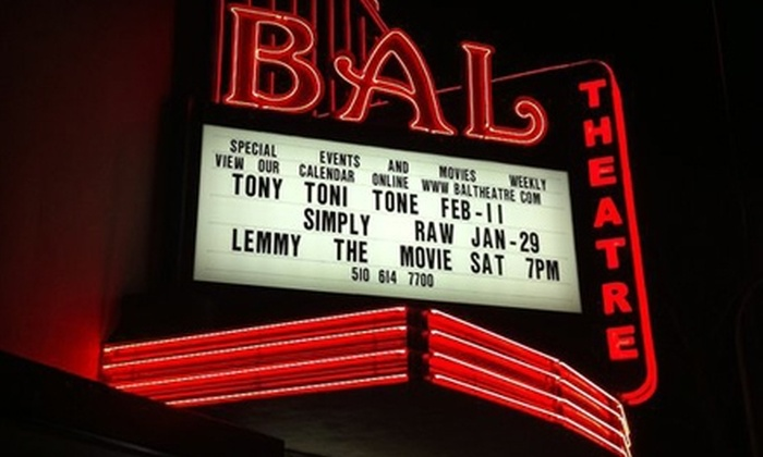 The Historic Bal Theatre - Upper Bal: $10 for Two Adult Tickets and Two Small Popcorns at The Historic Bal Theatre in San Leandro (Up to $30 Value)