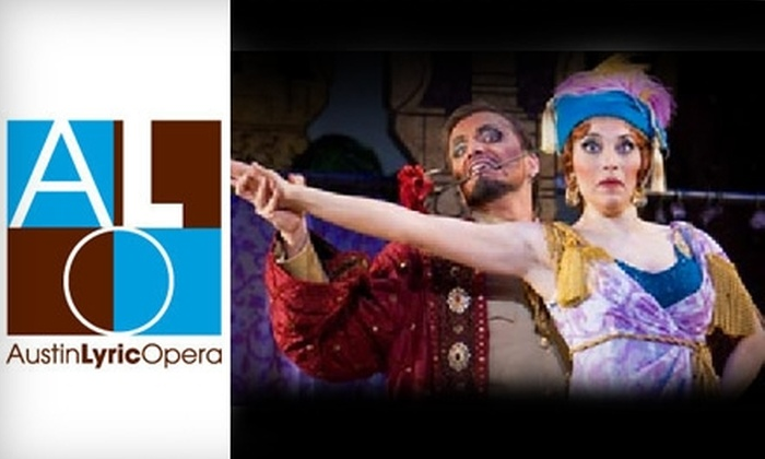 "Austin Lyric Opera - Multiple Locations: $35 for One Ticket to ""The Italian Girl in Algiers"" at Austin Lyric Opera on February 2nd (Up to $126 Value)"
