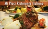 Mi Piaci Ristorante Italiano Pepper Tree Square - Mesa Hills: $20 for $40 Worth of Dinner Fare at Mi Piaci Ristorante Italiano (or $10 for $20 Worth of Lunch Fare)