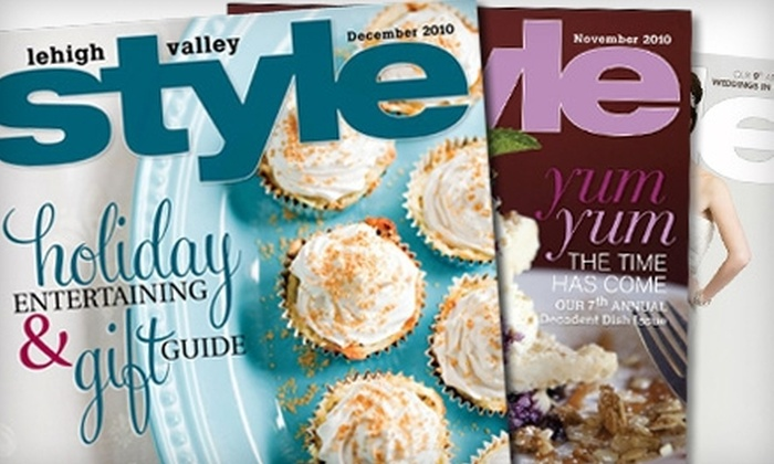 "Lehigh Valley Style: $9 for a One-Year Subscription to ""Lehigh Valley Style"""