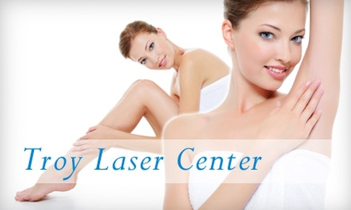 troy laser center - Sterling Heights: $99 for Six Sessions of Laser Hair Removal at Troy Laser Center (Up to $660 Value)