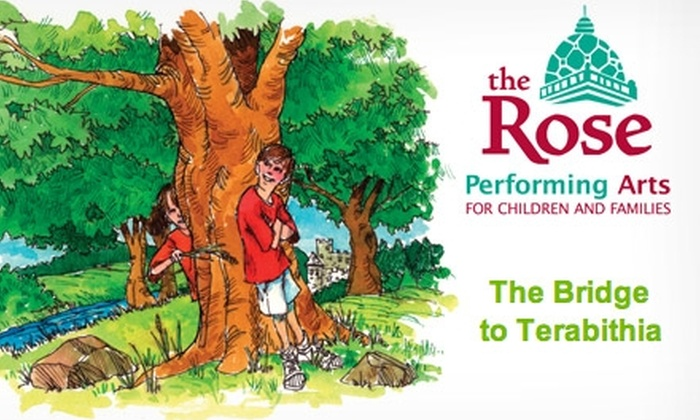 """The Rose Theater - Omaha: $8 for One General-Admission Ticket to The Rose Theater's """"The Bridge to Terabithia"""" ($16 Value). Buy Here for Friday, April 16, at 7 p.m. See Below for Additional Date."""