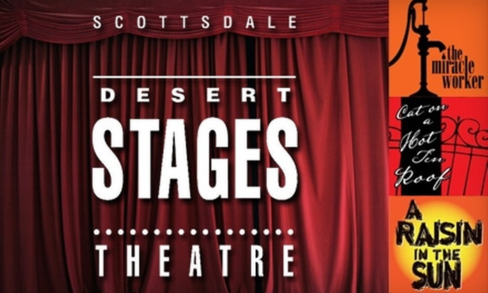$22 for Two Tickets to a Show at the Scottsdale Desert Stages Theatre. Choose from Three Shows.