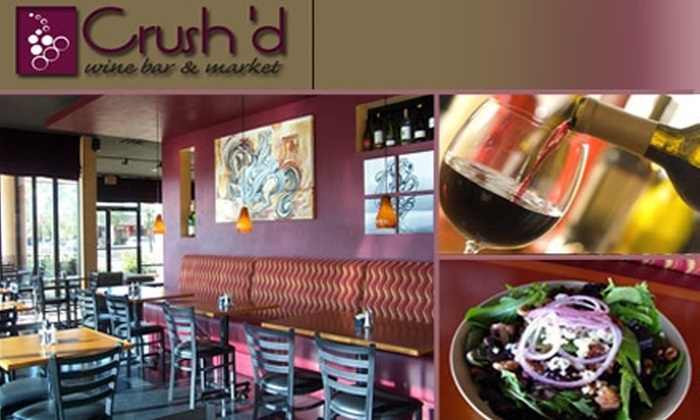 Crush'd Wine Bar and Market  - Paradise Valley: $15 for $35 Worth of Wine and Savories at Crush'd Wine Bar