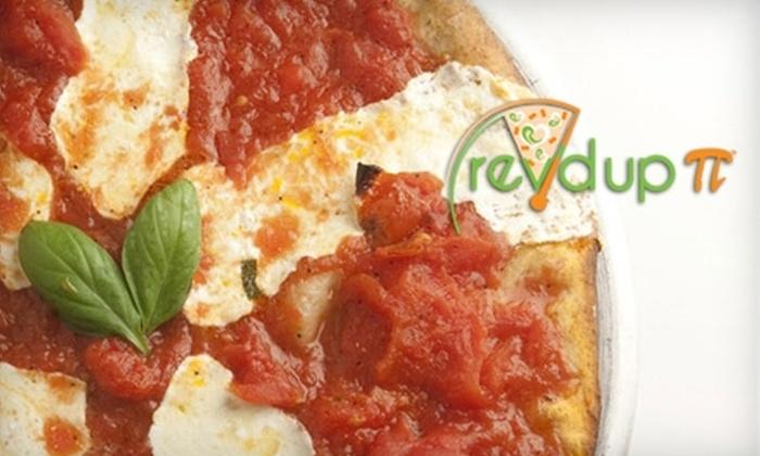 Rev'd Up Pi - Kips Bay: $10 for $20 Worth of Healthy Pizza at Rev'd Up Pi