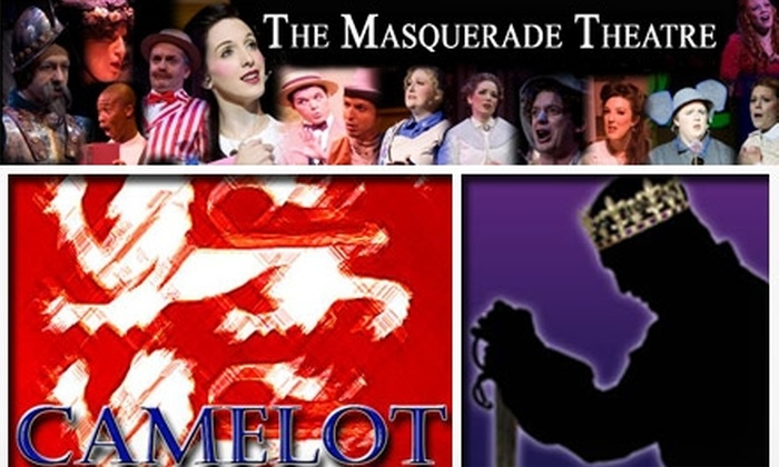 """The Masquerade Theatre - Downtown: $25 for One Ticket to """"Camelot"""" at the Masquerade Theatre (Up to $56 Value). Buy Here for the February 26 Performance. See Below for Additional Date."""