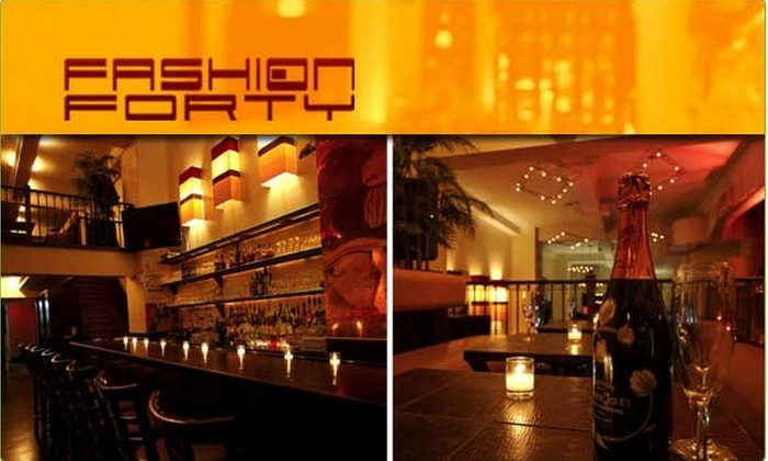 FASHION 40 LOUNGE - New York City: $25 for a $50 Groupon to Fashion 40 Lounge