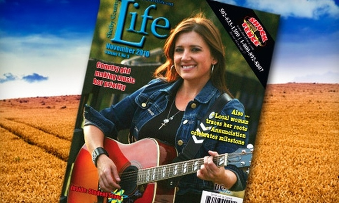 "Shelby County Life - Shelbyville: $10 for a One-Year Subscription to ""Shelby County Life"" Magazine ($20 Value)"