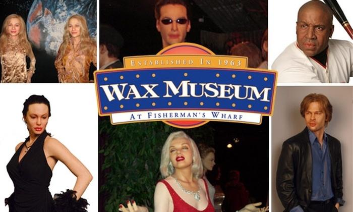The Wax Museum at Fishermans Wharf - Fisherman's Wharf: $7 Adult Ticket to The Wax Museum at Fisherman's Wharf