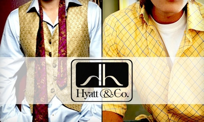 Hyatt & Co - 5, Clarksville: $45 for $100 Worth of Gentlemen's Attire at Hyatt & Co.