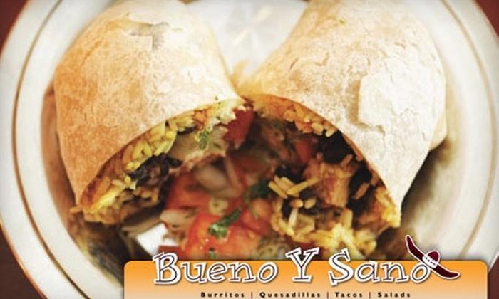 Bueno y Sano - Multiple Locations: $5 for $10 Worth of Mexican Fare at Bueno y Sano
