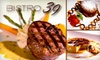 Bistro 39-Closed - Alhambra: $15 for $30 Worth of Casual French Cuisine and Drinks at Bistro 39